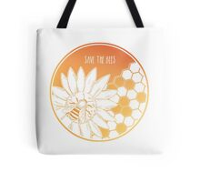 Save the Bees! Tote Bag