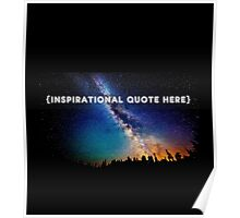 GALAXY WITH INSPIRING QUOTES Poster