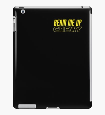 Beam me up Chewy iPad Case/Skin