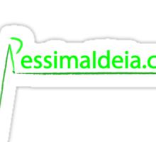 Pessima Ideia - Putz, Péssima Ideia. Fritz Sticker