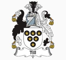 Coat of arms (family crest) for last-name or surname Till . Heraldry banner for your name. Kids Clothes