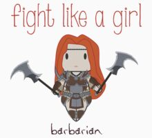 Fight Like a Girl - Barbarian | Diablo 3 Kids Clothes