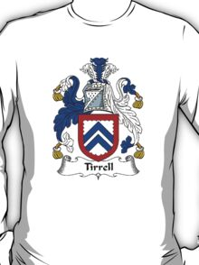 Coat of arms (family crest) for last-name or surname Tirrell or Tyrell . Heraldry banner for your name. T-Shirt