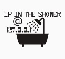 IP in the shower at home by brzt
