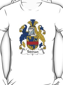 Coat of arms (family crest) for last-name or surname Todman . Heraldry banner for your name. T-Shirt