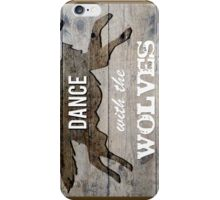 Dance With The Wolves iPhone Case/Skin