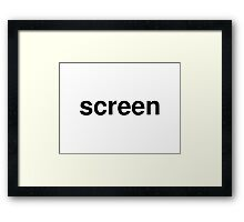 screen Framed Print