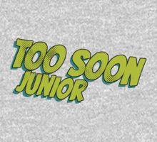 Too soon junior - 2 Baby Tee