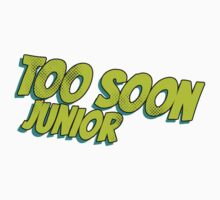 Too soon junior - 2 Kids Clothes