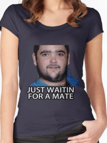 Just Waitin for a Mate Women's Fitted Scoop T-Shirt