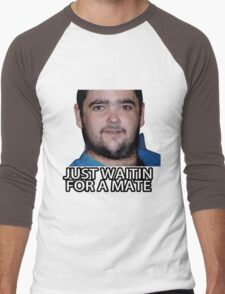 Just Waitin for a Mate Men's Baseball ¾ T-Shirt