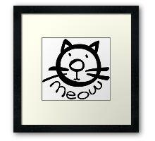 Meow kitty cat Framed Print