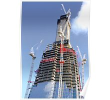 Crane Driver Anyone ?? - The Shard London Bridge Poster