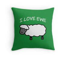 I Love Ewe Throw Pillow