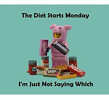 The Diet Starts Monday Photographic Print