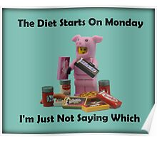 The Diet Starts On Monday Poster