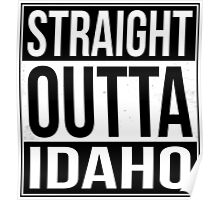 Straight Outta Idaho Poster