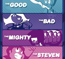 The Good, The Bad, The Mighty and The Steven by Cowabunga