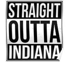 Straight Outta Indiana Poster