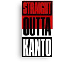 Straight Outta Kanto Canvas Print