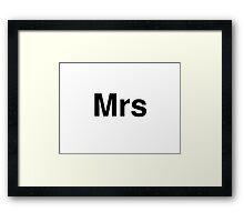 Mrs Framed Print