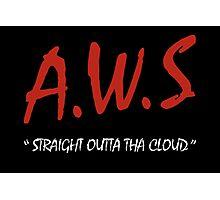 AWS - Straight Outta Tha Cloud Developer t-shirt Photographic Print