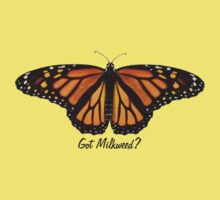 Monarch Butterfly - Got Milkweed? Kids Clothes