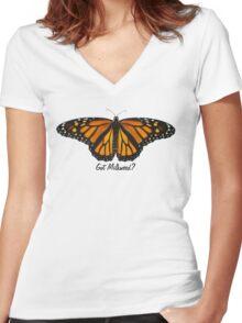 Monarch Butterfly - Got Milkweed? Women's Fitted V-Neck T-Shirt