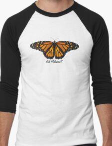 Monarch Butterfly - Got Milkweed? T-Shirt
