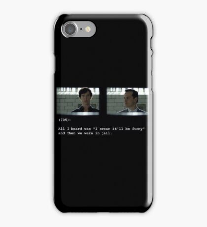I swear it'll be funny! iPhone Case/Skin