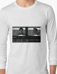 I swear it'll be funny! Long Sleeve T-Shirt