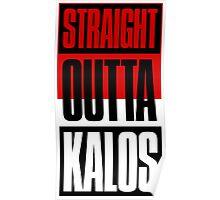 Straight Outta Kalos Poster