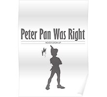 Peter Pan Was Right - Disney Poster