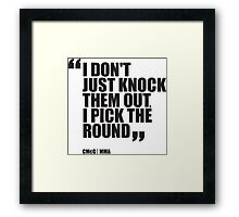Conor McGregor - Quotes [Pick the Round] Framed Print