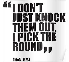 Conor McGregor - Quotes [Pick the Round] Poster