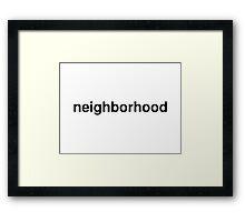 neighborhood Framed Print