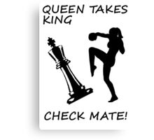 Queen Takes King Check Mate Female Kickboxer Punch and Knee Black  Canvas Print