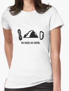 Simple needs rock climbing geek funny nerd Womens Fitted T-Shirt