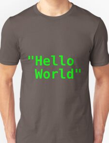 Hello world ! Unisex T-Shirt