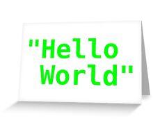 Hello world ! Greeting Card