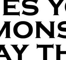If Life Gives You Lemons... Sticker