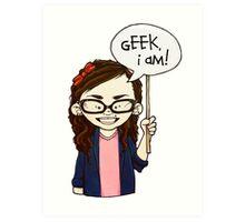 Geek I am ! Art Print