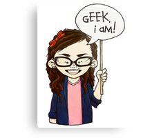 Geek I am ! Metal Print