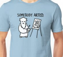 Leonardo Somebody Arted  Unisex T-Shirt