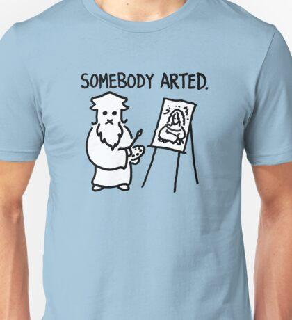 Leonardo Somebody Arted  Unisex T-Shirt