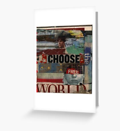 choose the free world' Greeting Card