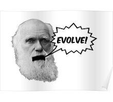 "Darwin shouts ""EVOLVE"" Poster"