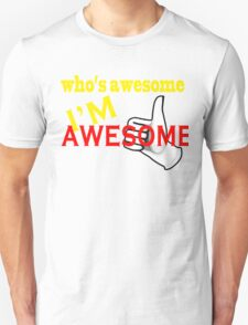who's awesome T-Shirt