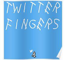 Twitter Fingers Poster