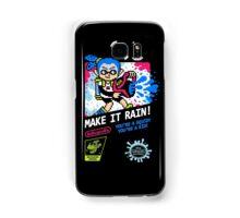 MAKE IT RAIN! Samsung Galaxy Case/Skin